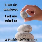 Affirmations:  The Foundation to a Life of Harmony