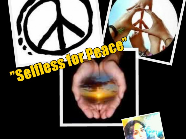 Selfless for World Peace