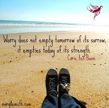 Life is mandatory, worrying is optional